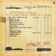 Stephen Stills - Just Roll Tape April 26 1968