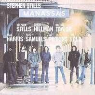 Stephen Stills, Manassas - Manassas