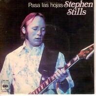 Stephen Stills - Pasa Las Hojas