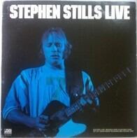 Stephen Stills - Stephen Stills Live