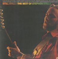 Stephen Stills - Still Stills: The Best Of Stephen Stills