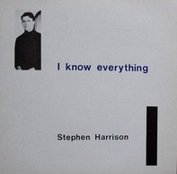 Stephen Harrison - I Know Everything