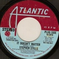 Stephen Stills - It Doesn't Matter