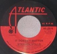 Stephen Stills - It Doesn't Matter / Rock & Roll Crazies Medley