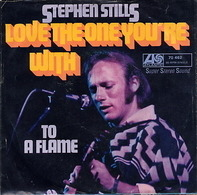 Stephen Stills - Love The One You're With