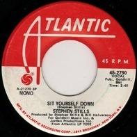Stephen Stills - Sit Yourself Down