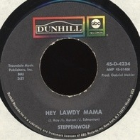 Steppenwolf - Hey Lawdy Mama / Twisted