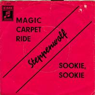 Steppenwolf - Magic Carpet Ride / Sookie, Sookie