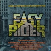 Steppenwolf, The Jimi Hendrix Experience, The Byrds, Fraternity Of Man... - Easy Rider (Songs As Performed In The Motion Picture)