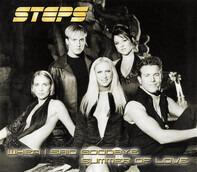 Steps - When I Said Goodbye / Summer Of Love