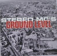 Stereo Mc's - Ground Level