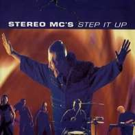 Stereo MC's - Step It Up