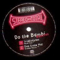 stereo total - Do The Bambi (Remixes)