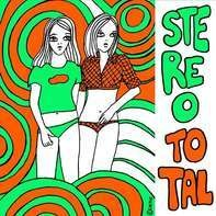Stereo Total - We Don't Wanna Dance