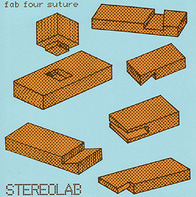 Stereolab - Fab Four Future