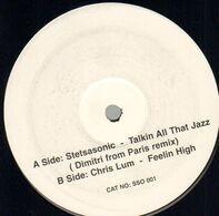 Stetsasonic / Chris Lum - Talkin All That Jazz / Feelin High