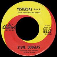 Steve Douglas - Yesterday