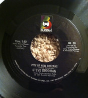Steve Goodman - City of New Orleans / Would You Like To Learn To Dance