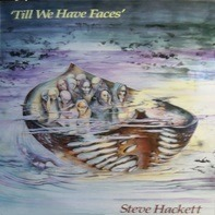 Steve Hackett - Till We Have Faces