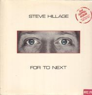 Steve Hillage - For To Next / And Not Or