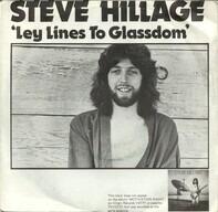 Steve Hillage / Glenn Phillips - Leylines To Glassdom / Lies