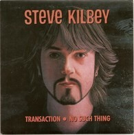 Steve Kilbey - Transaction / No Such Thing