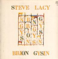 Steve Lacy , Brion Gysin - Songs
