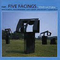 Steve Lacy Plus Marilyn Crispell , Misha Mengelberg , Ulrich Gumpert , Fred Van Hove , Vladimir Mil - Five Facings