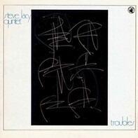Steve Lacy Quintet - Troubles
