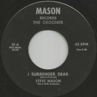 Steve Mason - I Surrender Dear