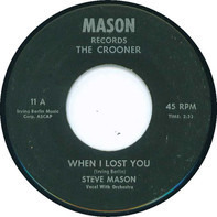 Steve Mason - When I Lost You