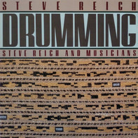 Steve Reich, Steve Reich And Musicians - Drumming