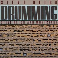 Steve Reich, Steve Reich And Musicians - Drumming