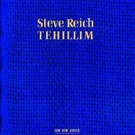 Steve Reich - Tehillim