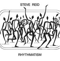 Steve Reid - Rhythmatism (reissue)