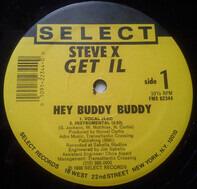 Steve X Get Il - Hey Buddy Buddy