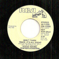 Steve Young - Don't Think Twice, It's All Right