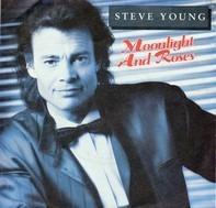 Steve Young - Moonlight & Roses
