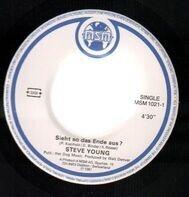 Steve Young - Sieht So Das Ende Aus? / Alles In Ornung