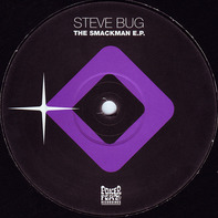 Steve Bug - The Smackman E.P.