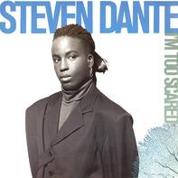 Steven Dante - I'm Too Scared