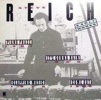 Steve Reich - Early Works