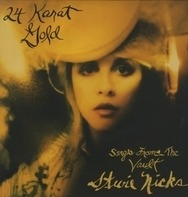 Stevie Nicks - 24 Karat Gold - Songs..