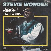 Stevie Wonder - Don't Drive Drunk