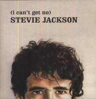STEVIE JACKSON - I Can't Get No