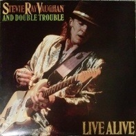 Stevie Ray Vaughan & Double Trouble - Live Alive