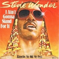 Stevie Wonder - I Ain't Gonna Stand For It