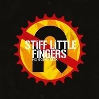 Stiff Little Fingers - No Going Back -Reissue-
