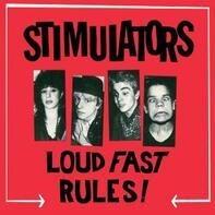 Stimulators - Loud Fast Rules !