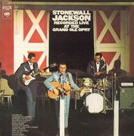 Stonewall Jackson - Recorded Live At The Grand Ole Opry
